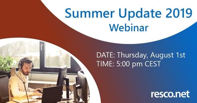 Resco Summer Release Webinar 2019