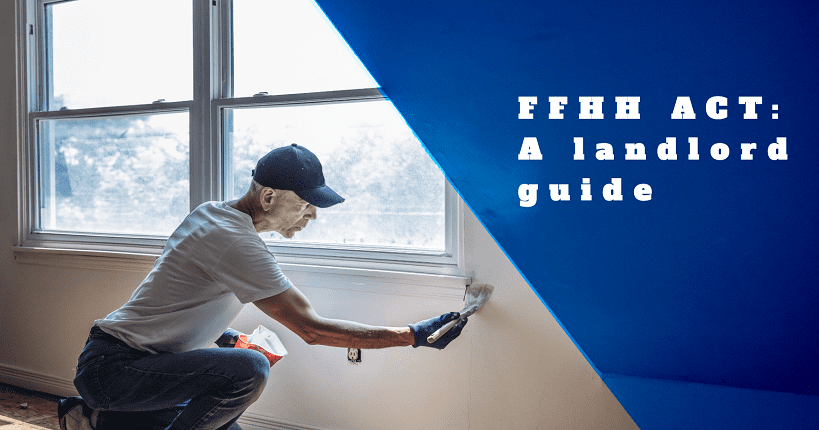 ffhh act guide for landlords and real estate agency title image