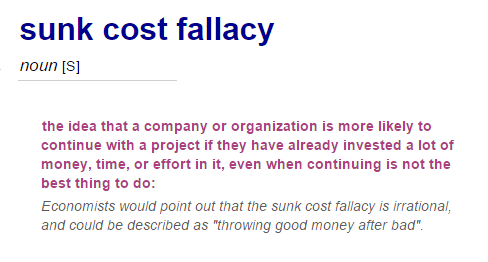 Sunk cost fallacy definition